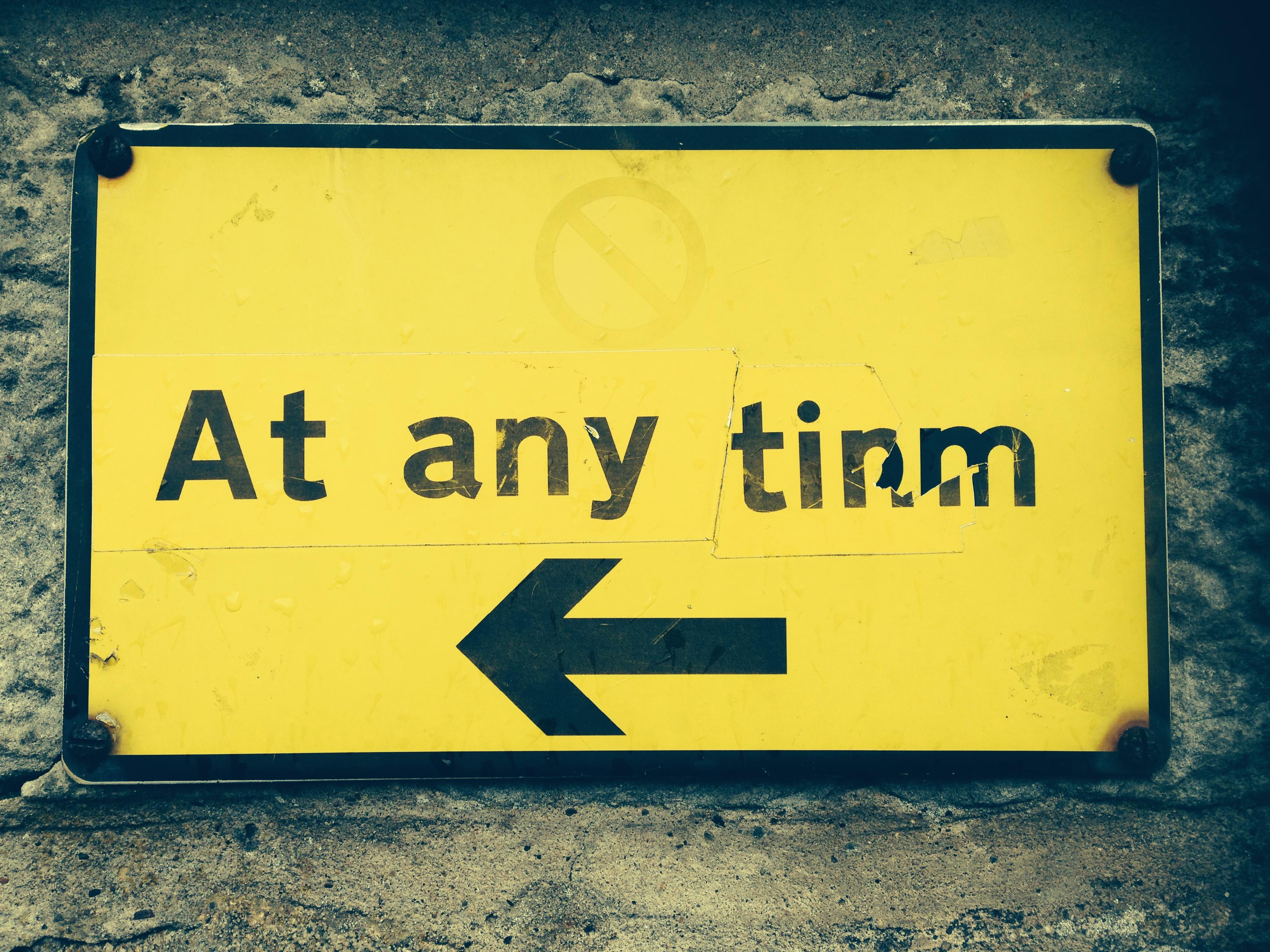 At any tinm